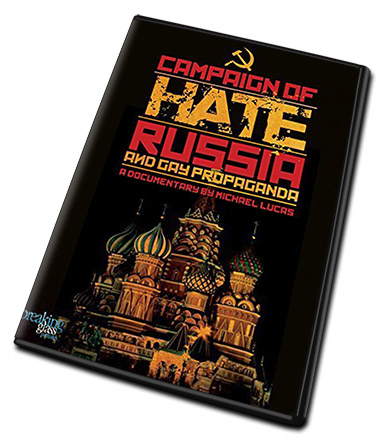 Campaign of Hate Russia and Gay Propaganda